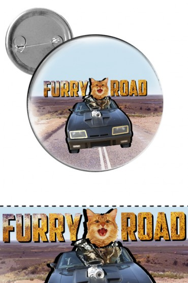 "Big button ""Furry Road"""